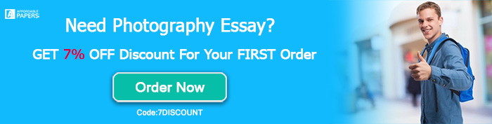The Art Of Photography Order Photography Essay English 101 Essay also Essay Writing Scholarships For High School Students  Papaer Help